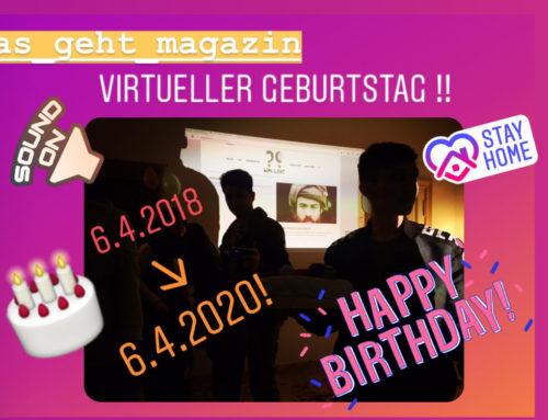 Happy Birthday WAS GEHT?!